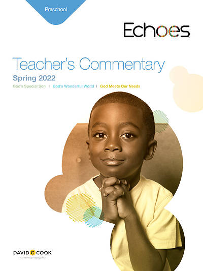 Echoes Preschool Teachers Commentary Spring