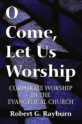 O Come, Let Us Worship