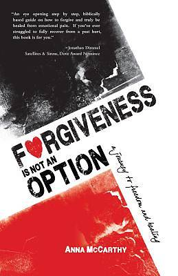 Picture of Forgiveness Is Not an Option