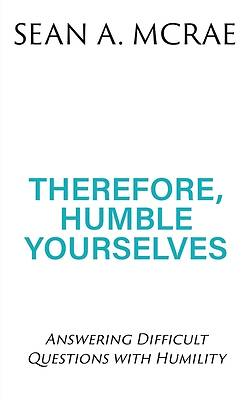Picture of Therefore, Humble Yourselves