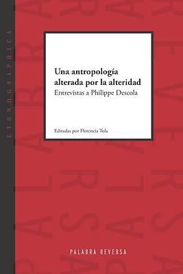 Picture of Una antropología alterada por la alteridad