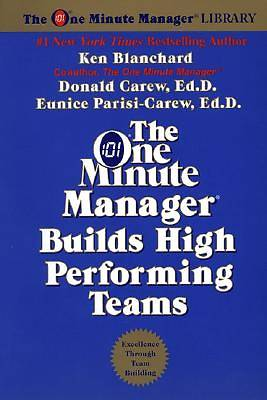The One Minute Manager Builds High Performing Teams (Revised Edition)