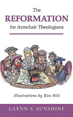 Picture of The Reformation for Armchair Theologians