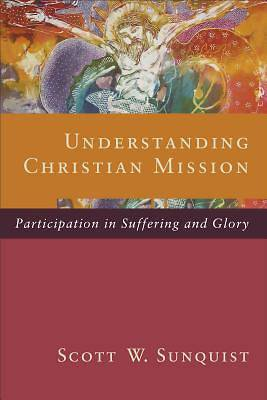 Understanding Christian Mission