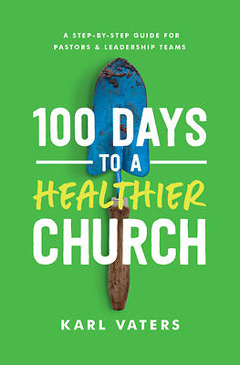Picture of 100 Days to a Healthier Church