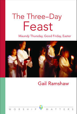 Picture of Three Day Feast Worship Matters