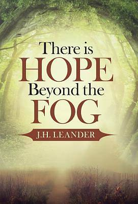 Picture of There Is Hope Beyond the Fog