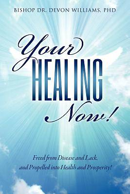 Picture of Your Healing Now!