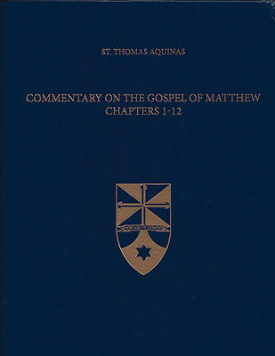 Commentary on the Gospel of Matthew 1-12 (Latin-English Edition)