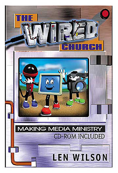 The Wired Church