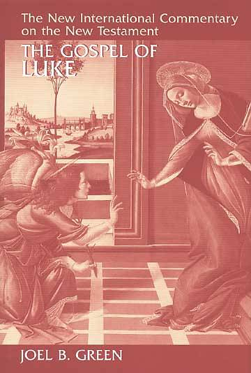 New International Commentary on the New Testament - Luke