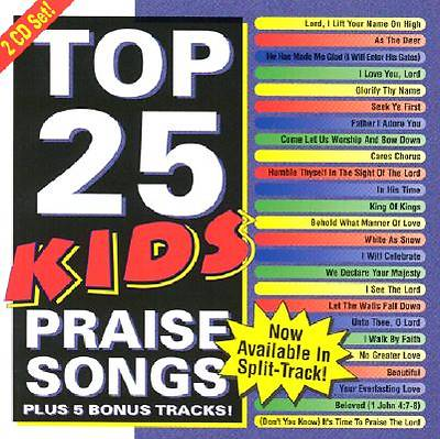Picture of Top 25 Kids Praise Songs