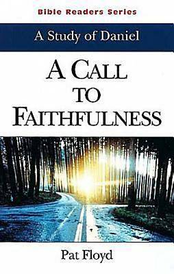 A Call to Faithfulness Student