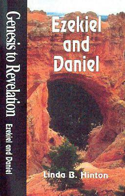 Genesis to Revelation: Ezekiel and Daniel Student Book