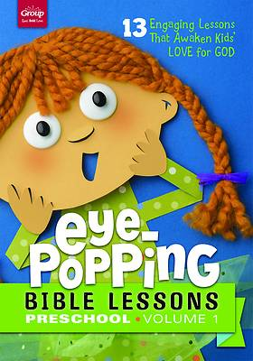 Eye-Popping Bible Lessons for Preschool