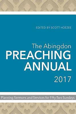 The Abingdon Preaching Annual 2017 - eBook [ePub]