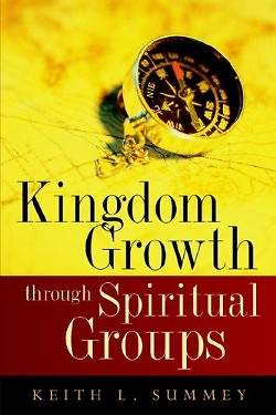Kingdom Growth Through Spiritual Groups