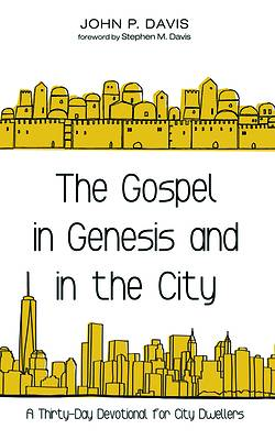Picture of The Gospel in Genesis and in the City
