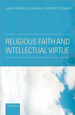 Picture of Religious Faith and Intellectual Virtue