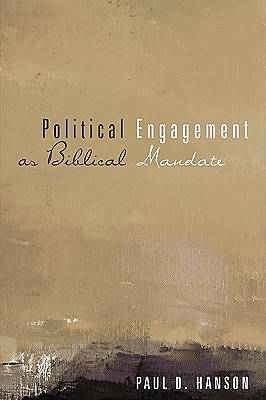 Political Engagement as Biblical Mandate