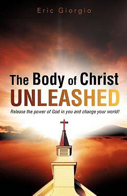 Picture of The Body of Christ Unleashed