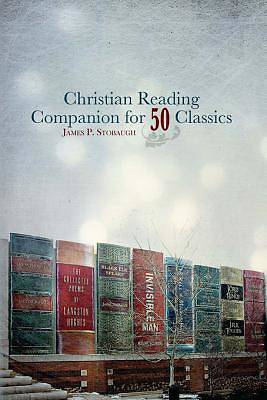 Christian Reading Companion for 50 Classics [ePub Ebook]