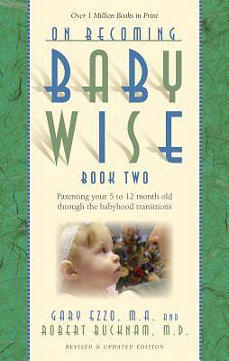 On Becoming Babywise, Book Two