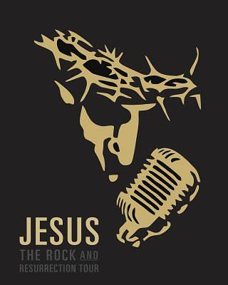 Jesus, the Rock and Resurrection Tour