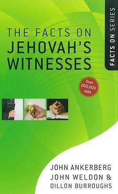 The Facts on Jehovahs Witnesses