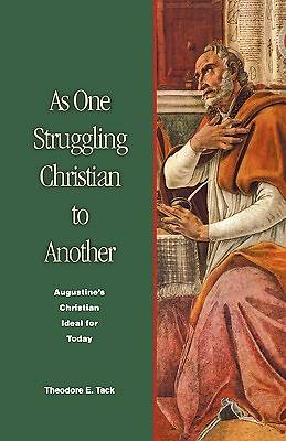 As One Struggling Christian to Another