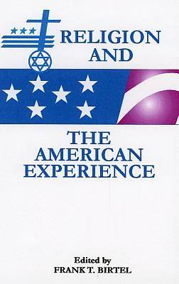 Picture of Religion and the American Experience