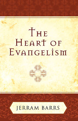 Picture of The Heart of Evangelism