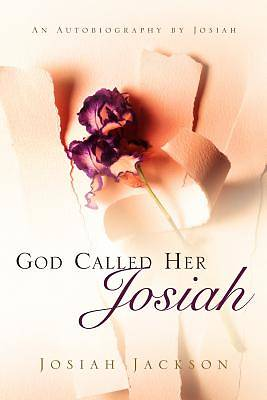 Picture of God Called Her Josiah