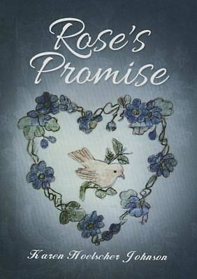 Rose\'s Promise