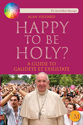 Happy to Be Holy?