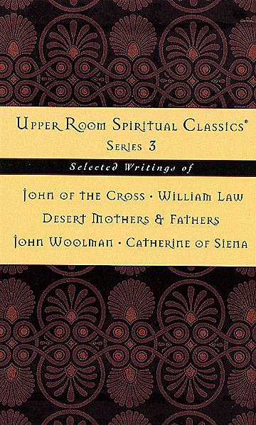 Upper Room Spiritual Classics, Series 3