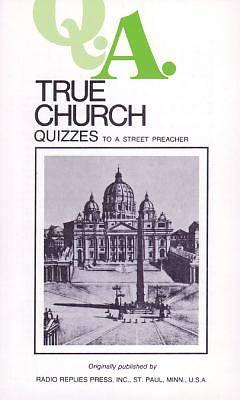 Picture of True Church Quizzes to a Street Preacher