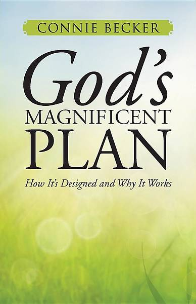 Gods Magnificent Plan