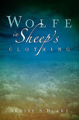Wolfe in Sheeps Clothing