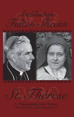 Archbishop Fulton Sheens St. Therese