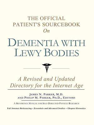 The Official Patients Sourcebook on Dementia with Lewy Bodies [Adobe Ebook]