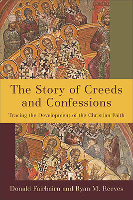 Picture of The Story of Creeds and Confessions
