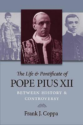 Picture of The Life and Pontificate of Pope Pius XII