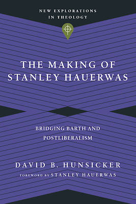 Picture of The Making of Stanley Hauerwas