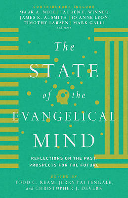 Picture of The State of the Evangelical Mind