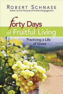 Forty Days of Fruitful Living - eBook [ePub]