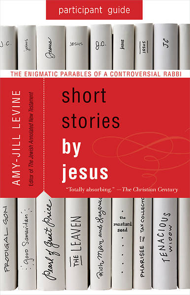 Picture of Short Stories by Jesus Participant Guide