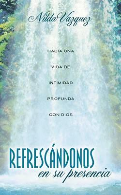 Picture of Refrescndonos En Su Presencia