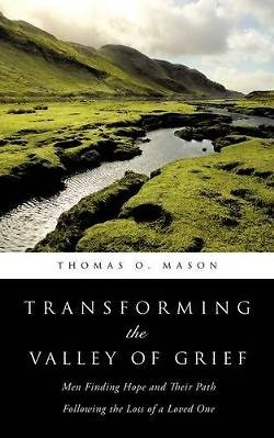 Picture of Transforming the Valley of Grief
