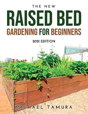 Picture of The New Raised Bed Gardening for Beginners